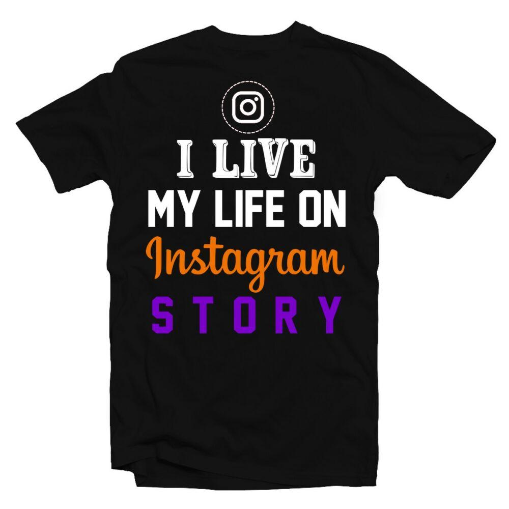 I Live My Life On Instagram Story Vicces Póló