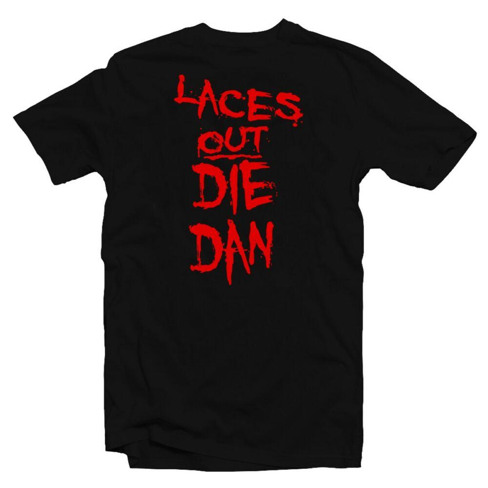 Laces Out, Die Dan! Vicces Filmes Póló