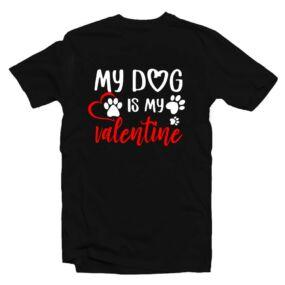 My Dog is My Valentine Szerelmes Póló