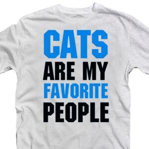 Cats Are My Favourite People Állatos Vicces Póló 2