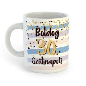 Boldog 30. Szülinapot Feliratú Kék Arany Ajándék Bögre