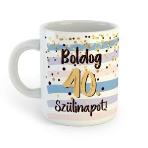 Boldog 40. Szülinapot Feliratú Kék Arany Ajándék Bögre