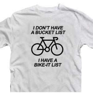 I Don't Have a Bucketlist Bringás, Vicces Póló 2