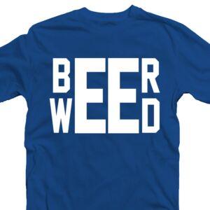 Beer - Weed' Feliratos Póló 2