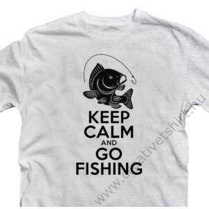 Keep Calm and Go Fishing Vicces