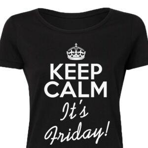 Keep Calm It's Friday Feliratos Póló 2