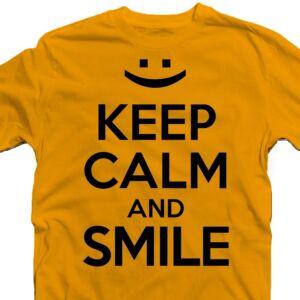 Keep Calm And Smile Ajándék Póló 2