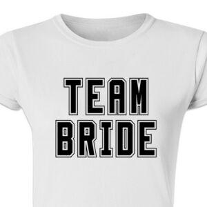 Team Bride' Feliratos Lánybúcsú Női Póló 2