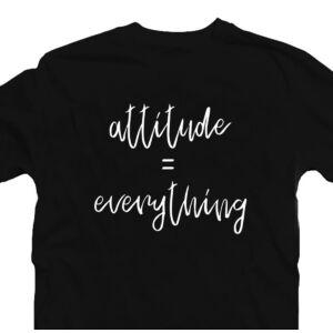 Attitude = Everything Motiváló, Idézetes Póló 2