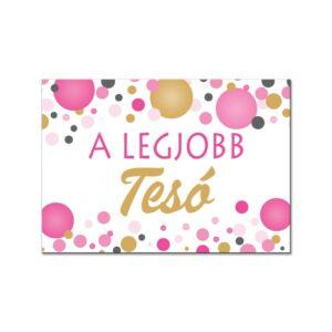 A Legjobb Tesó Rózsaszín Pasztell Konfettis Hűtőmágnes 2