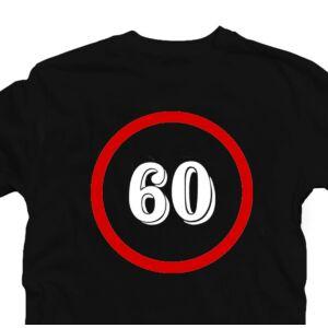 Sebességkorlátozó 60 Számos Szülinapi Ajándék Póló 2