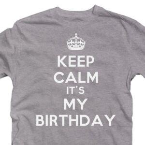 Keep Calm It's My Birthday Szülinapi Ajándék Póló 2