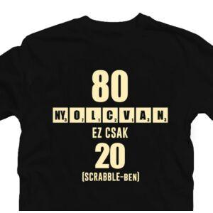 80 az új 20 - Vicces Ajándék Szülinapi Póló 2