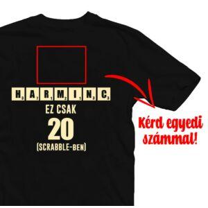 X az új 20 - Vicces Ajándék Szülinapi Póló Egyedi Számozással 2