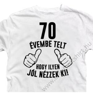 70 Évembe Telt