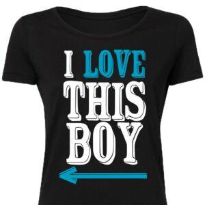 I Love This Boy Feliratos Szerelmes Póló 2