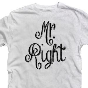 Mr. Right Feliratos Szerelmes Póló 2