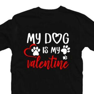 My Dog is My Valentine Szerelmes Póló 2