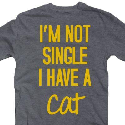 I'm Not Single I Have a Cat Állatos Póló 2