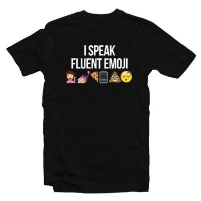 I Speak Fluent Emoji Vicces Póló
