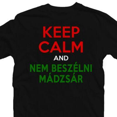 Keep Calm And Nem Beszélni Mádzsár Meglepetés Póló 2