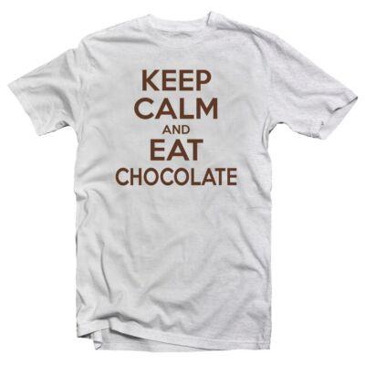 Keep Calm And Eat Chocolate Meglepetés Póló