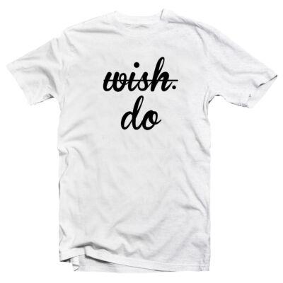 No Wish. Do' Vicces Kondis Póló