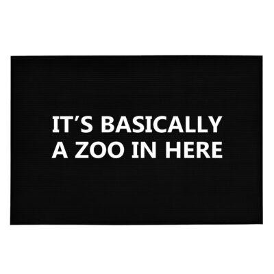 It's Basically a Zoo in Here' Vicces, Tréfás Lábtörlő