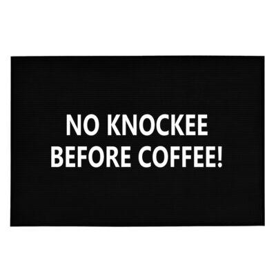 No Knockee, Before Coffee!' Vicces, Tréfás Lábtörlő