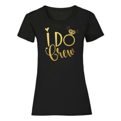 I Do Crew Diamond Ring Női Póló Lánybúcsúra