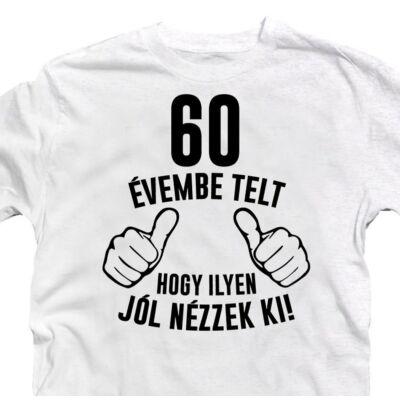 60 Évembe Telt
