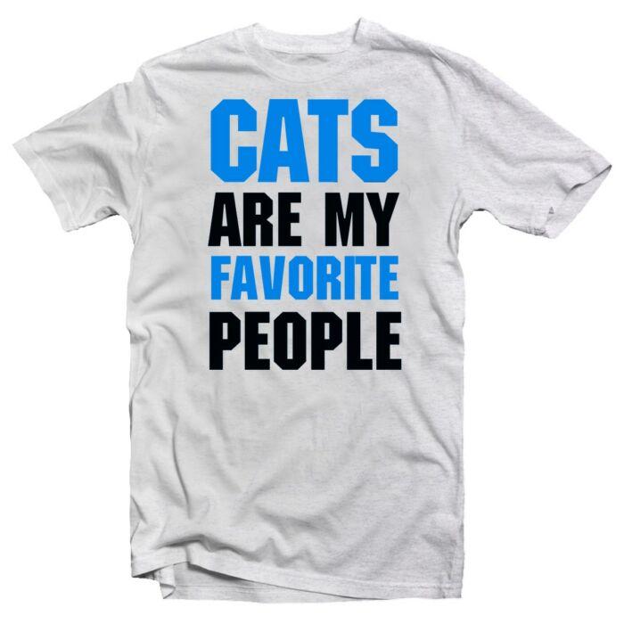Cats Are My Favourite People Állatos Vicces Póló