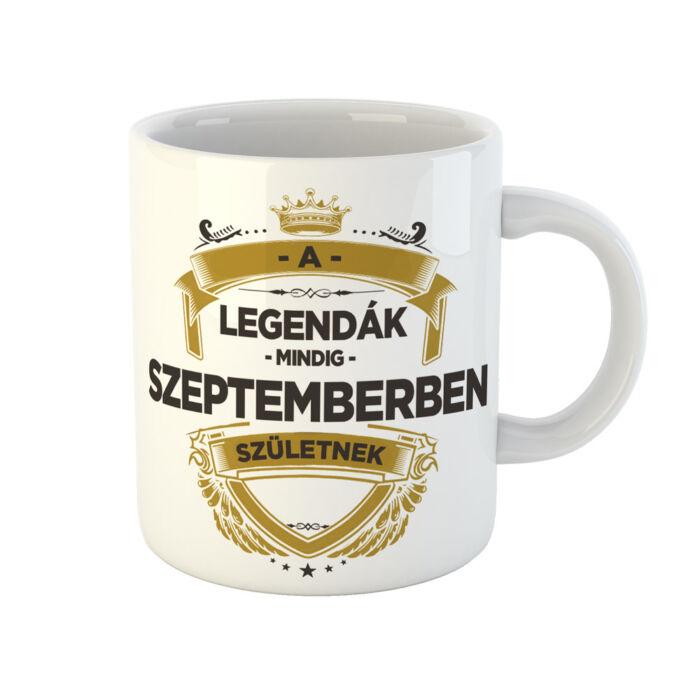 A Legendák Mindig Szeptemberben Születnek Ajándék Szülinapi Bögre