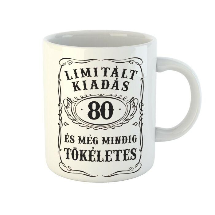 Limitált Kiadás - 80. Születésnapra Ajándék Bögre