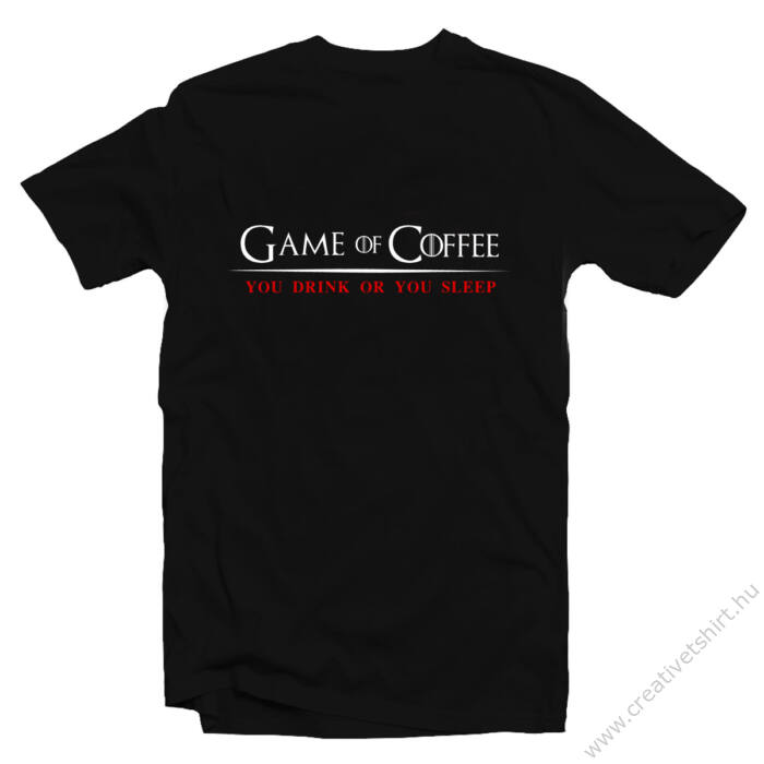 Game of Coffee Geek Gamer Póló