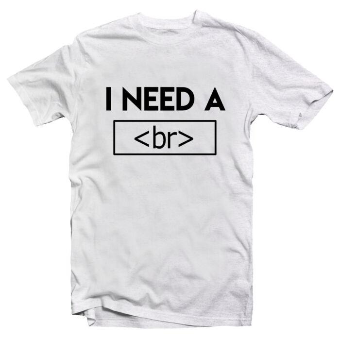 I Need Break Geek Gamer Póló