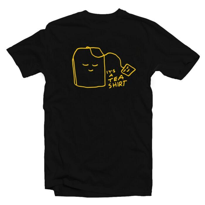 It's a Tea Shirt Ötletes Vicces Póló