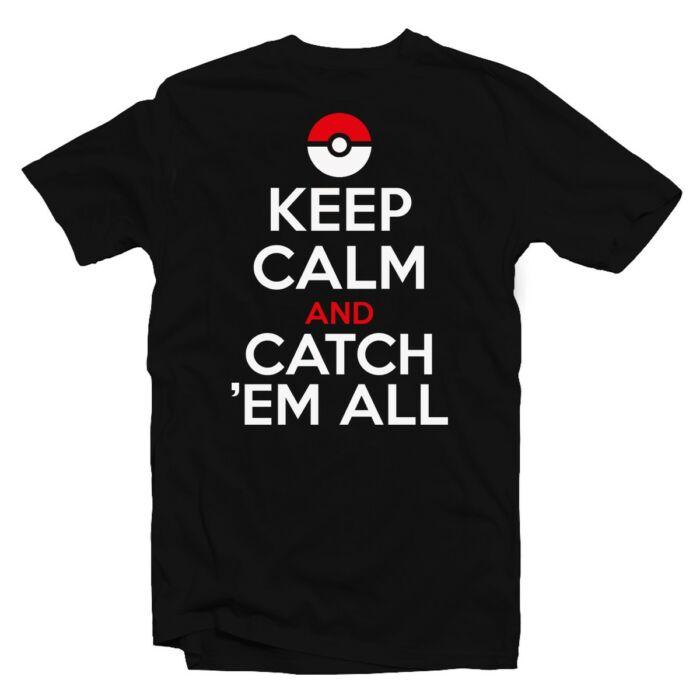 Keep Calm And Catch 'Em All Feliratos Póló