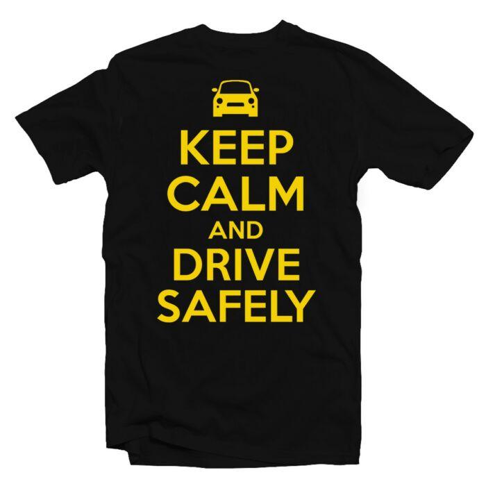 Keep Calm And Drive Safely Ajándék Póló