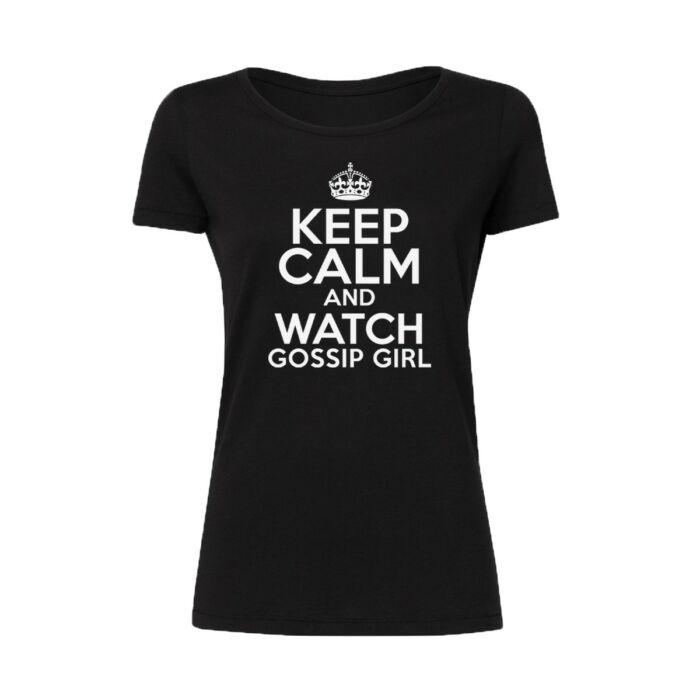 Keep Calm And Watch Gossip Girl Feliratos Póló