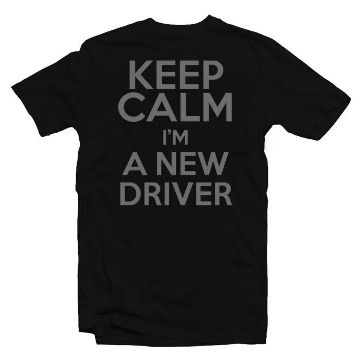 Keep Calm I'm a New Driver Meglepetés Póló