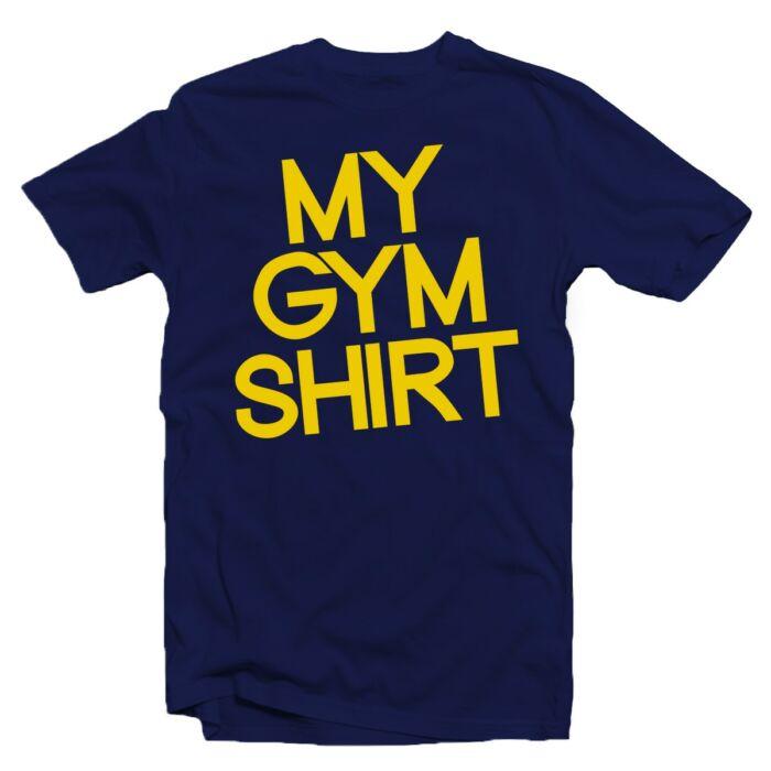My Gym Shirt' Vicces Kondis Póló