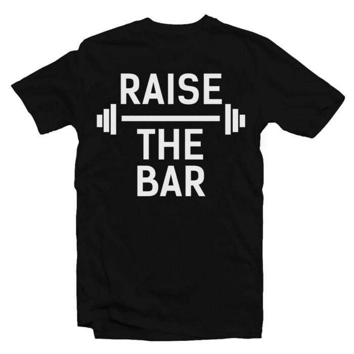 Raise the Bar' Vicces Kondis Póló