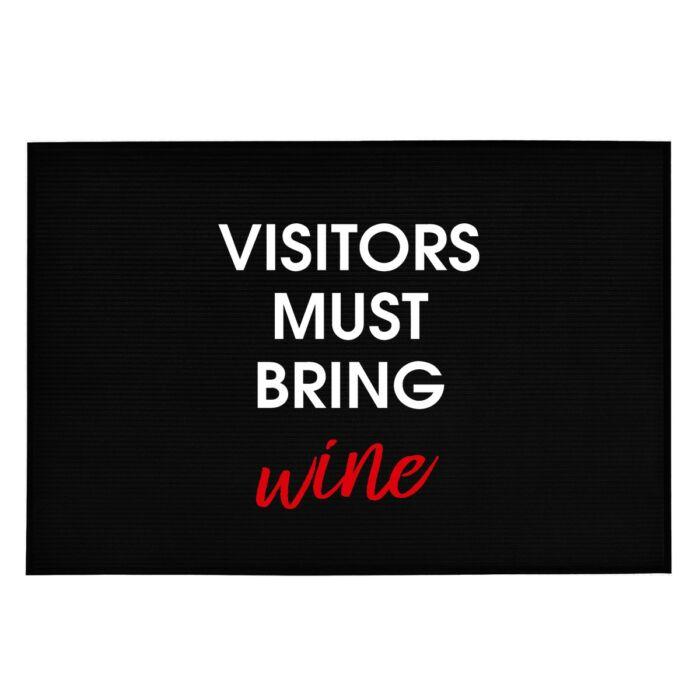 Visitors Must Bring Wine' Vicces, Tréfás Lábtörlő