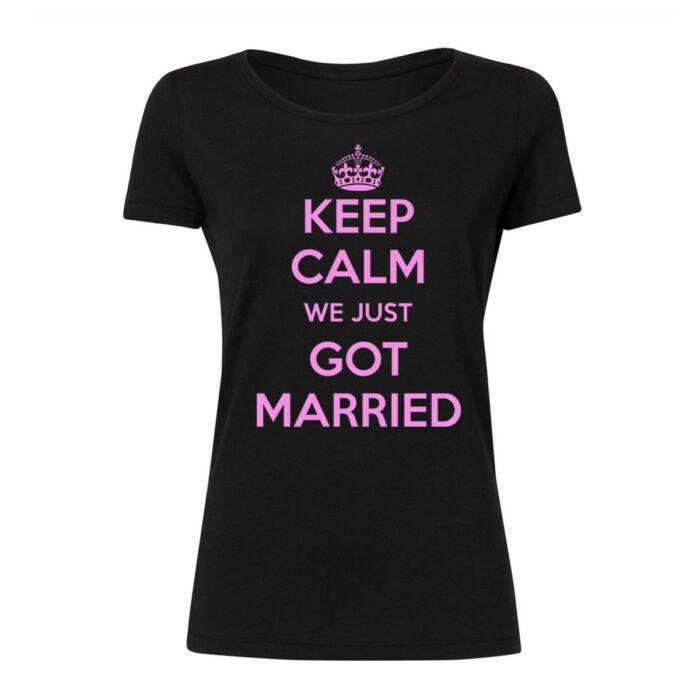 Keep Calm We Just Got Married' Feliratos Lánybúcsú Női Póló