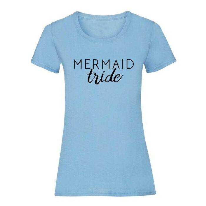 Mermaid Tride Női Póló Lánybúcsúra