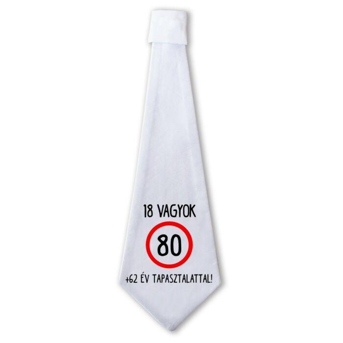 18 Vagyok 62 Év Tapasztalattal! Ajándék Szülinapi Nyakkendő