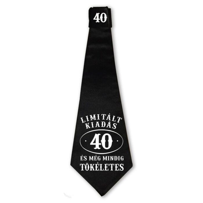 40 Limitált Kiadás és még Mindig Tökéletes Ajándék Szülinapi Nyakkendő