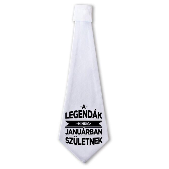 A Legendák Mindig Januárban Születnek Ajándék Szülinapi Nyakkendő