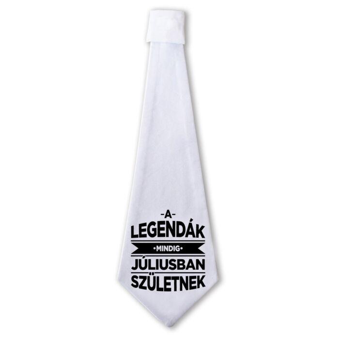 A Legendák Mindig Júliusban Születnek Ajándék Szülinapi Nyakkendő